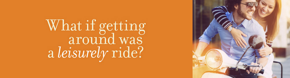 What if getting around was a leisurely ride?